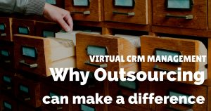 Virtual CRM management – why online data entry services can make a difference