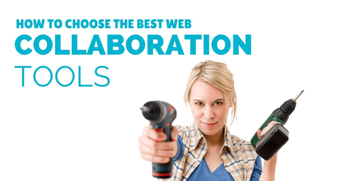 How to choose the best free web collaboration tools for your small business | © Oneresource