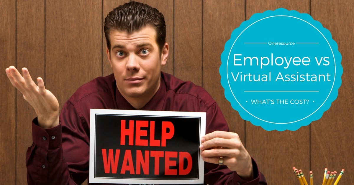 Employee versus virtual assistant employment what is the true cost | © Oneresource