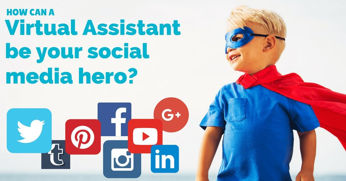 How a Virtual Assistant can be your social media hero | © Oneresource