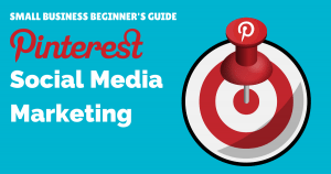 Small business beginners guide to Pinterest social media marketing