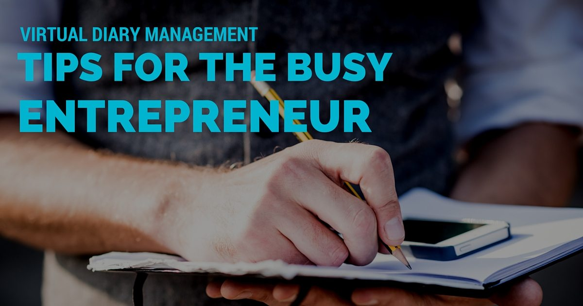 Virtual diary management tips for the busy entrepreneur | © Oneresource