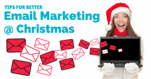 Tips for better email marketing at Christmas