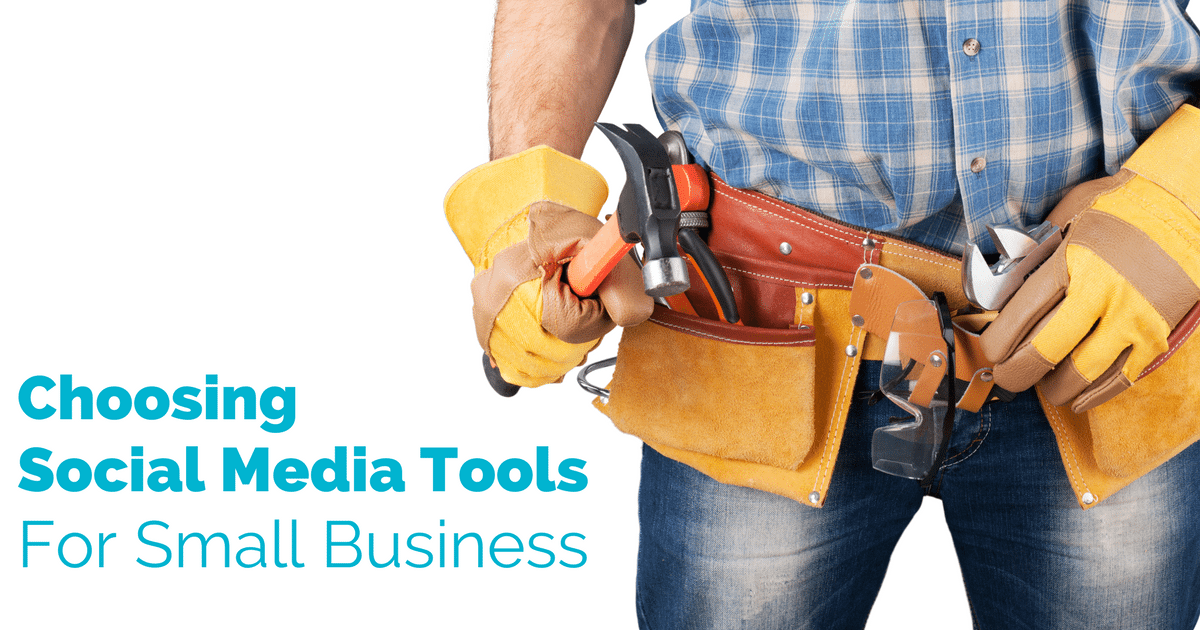 Choosing social media tools for business marketing