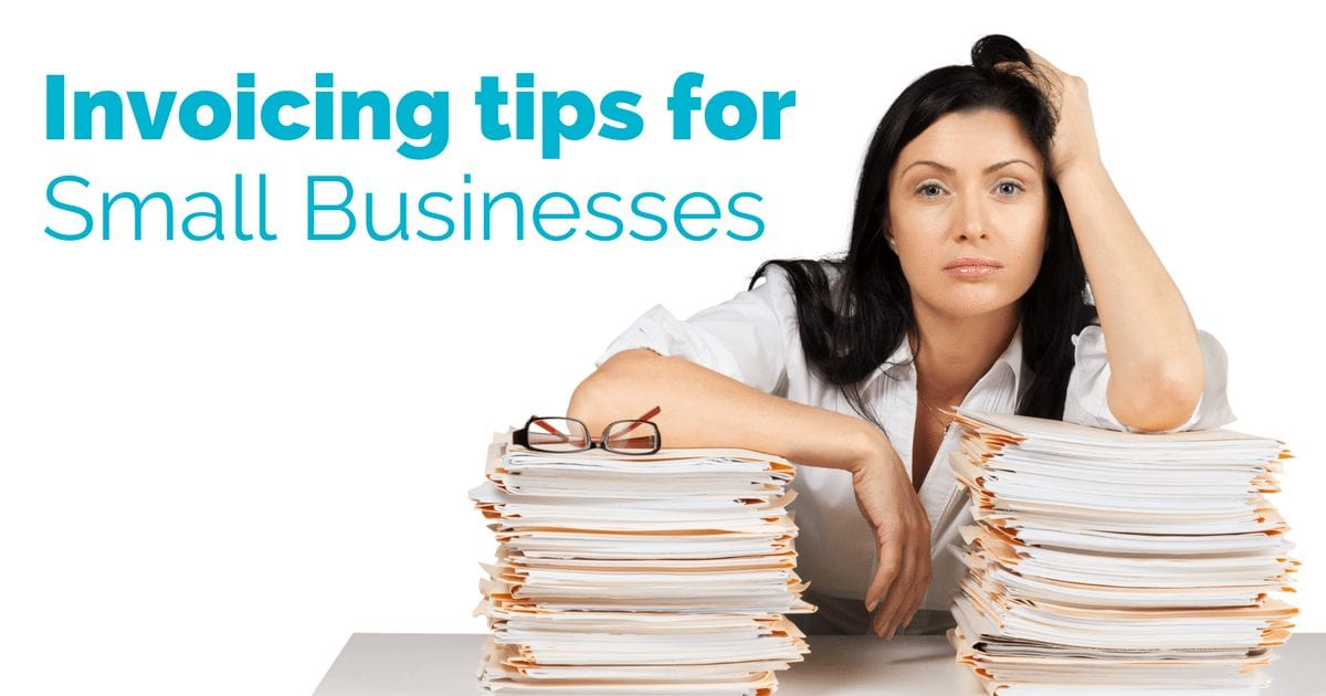 7 Invoicing tips for small business owners | © Oneresource