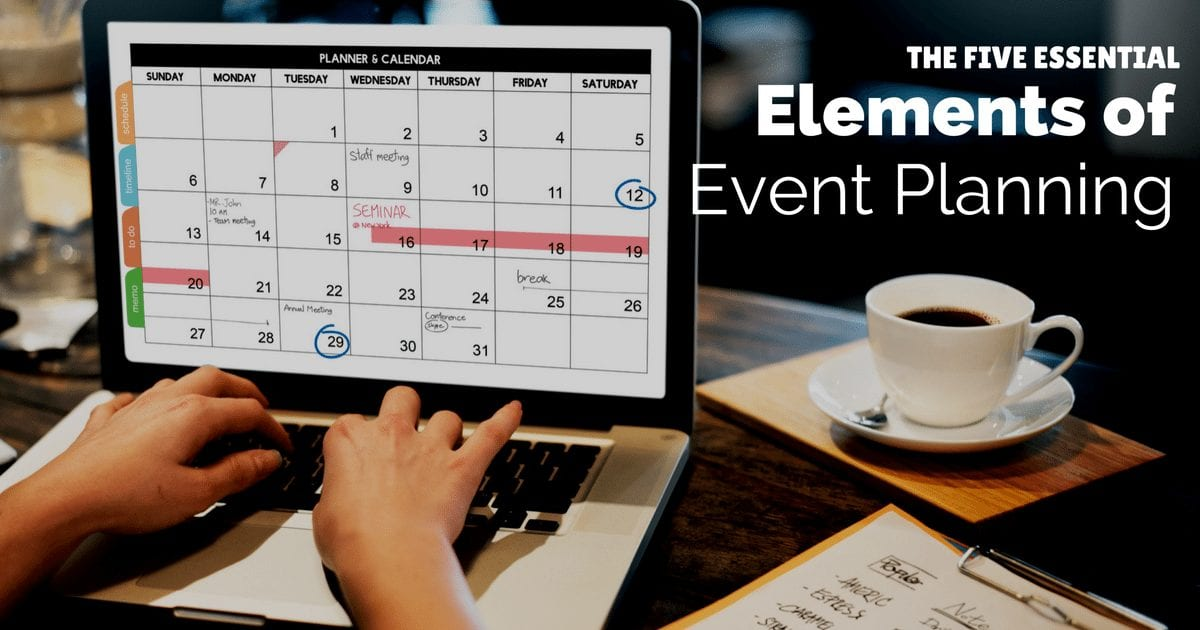 The five essential elements of event planning   © Oneresource
