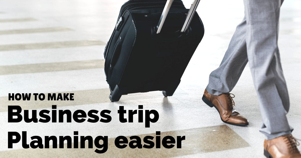 How to make business trip planning easier