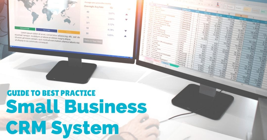 CRM and small business: a guide to best practice