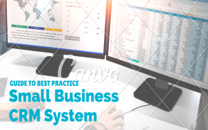 CRM and small business- a guide to best practice (watermark) (11)
