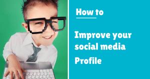 Improve your profile social media