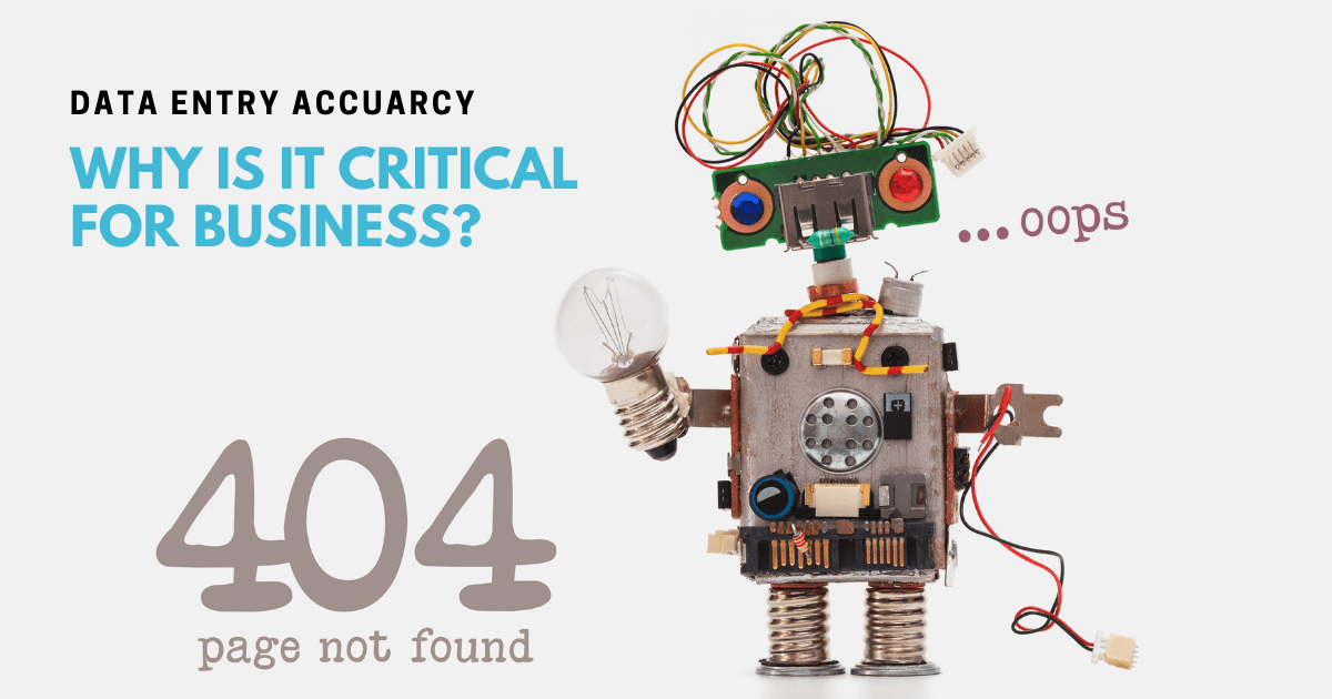 5 reasons why data entry accuracy is critical to your business