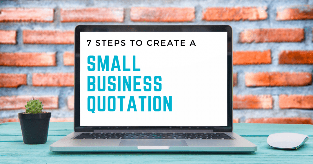 7 steps to create small business quotations: A virtual customer service assistant guide