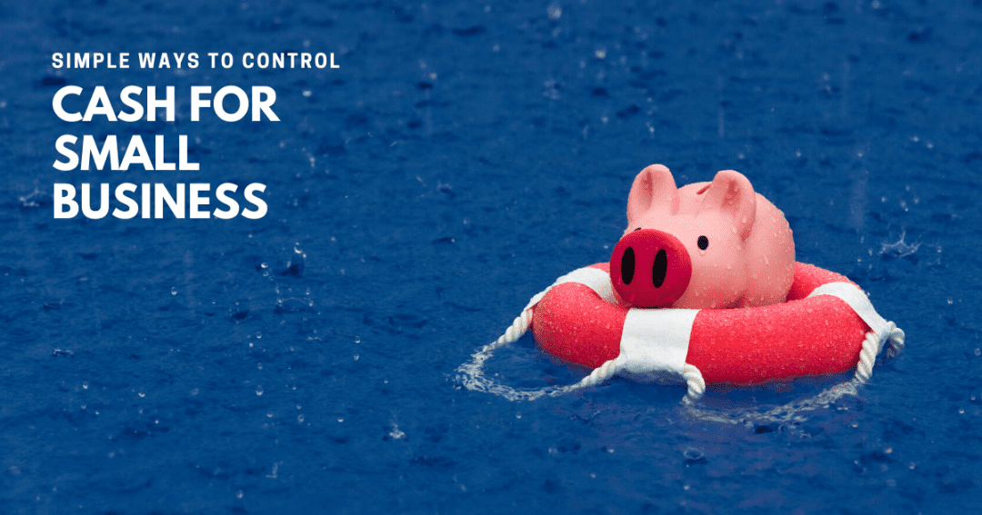 9 Simple cash controls for small business owners