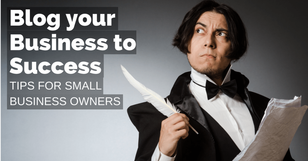 Blog your business to success – tips for small business owners | © Oneresource