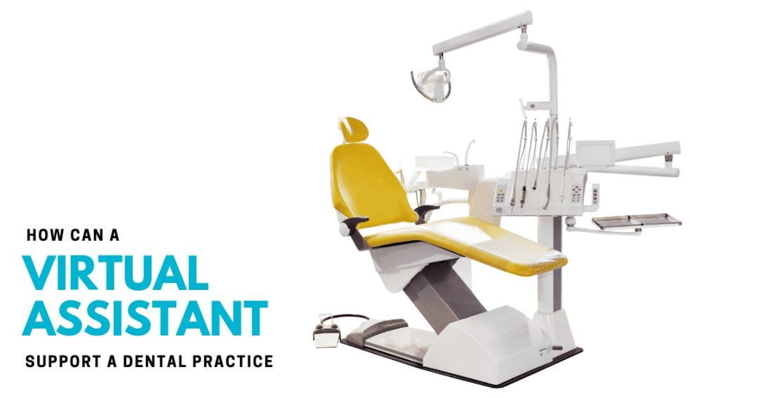 Could a virtual office manager support your dentistry or orthodontist practice