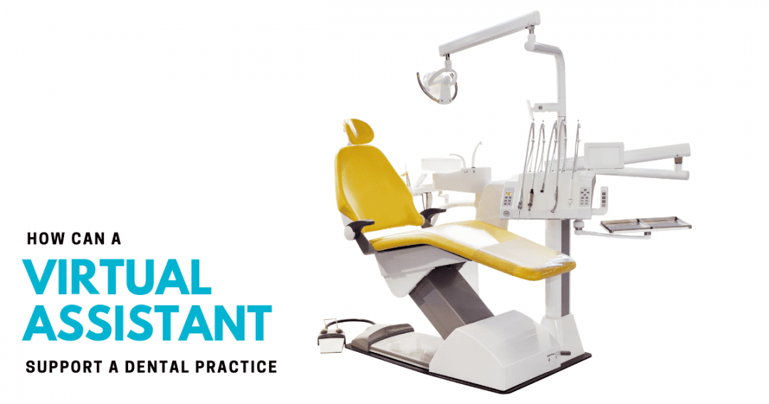 Could a virtual office manager support your dentistry or orthodontist practice?