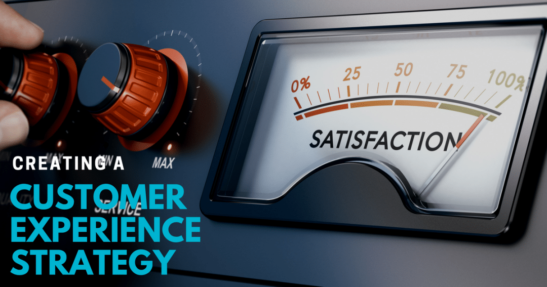Creating a customer experience strategy using outsourced customer care