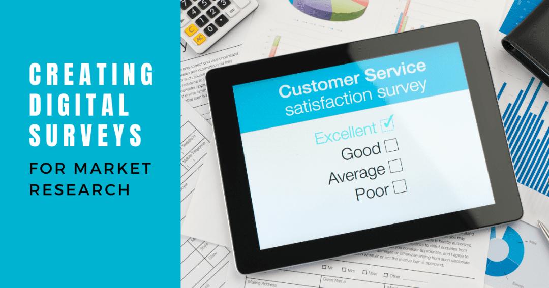 Creating digital surveys – a virtual market research assistant guide