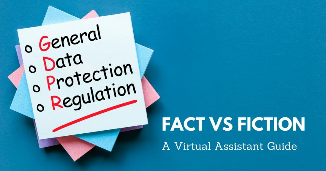 GDPR Fact vs Fiction: A Virtual Assistant Guide | © one-resource.com