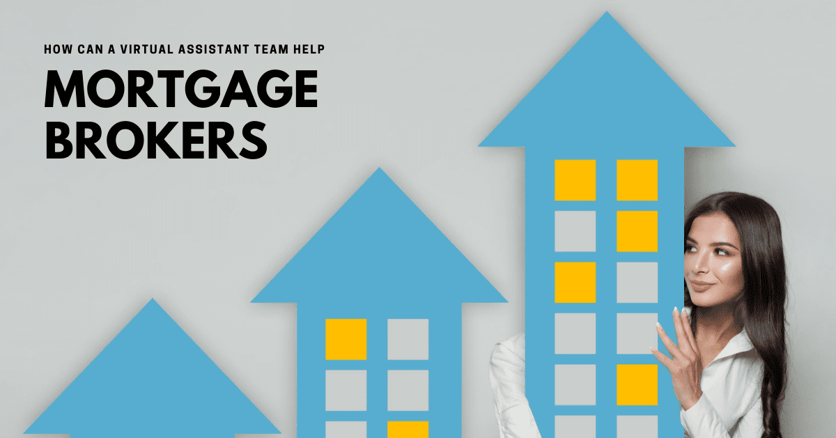 How can virtual assistant staff help mortgage brokers?