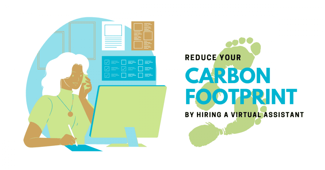 How companies that hire virtual assistants could be reducing their carbon footprint