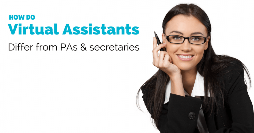 How does a Virtual Assistant differ from a PA, secretary or administrator?