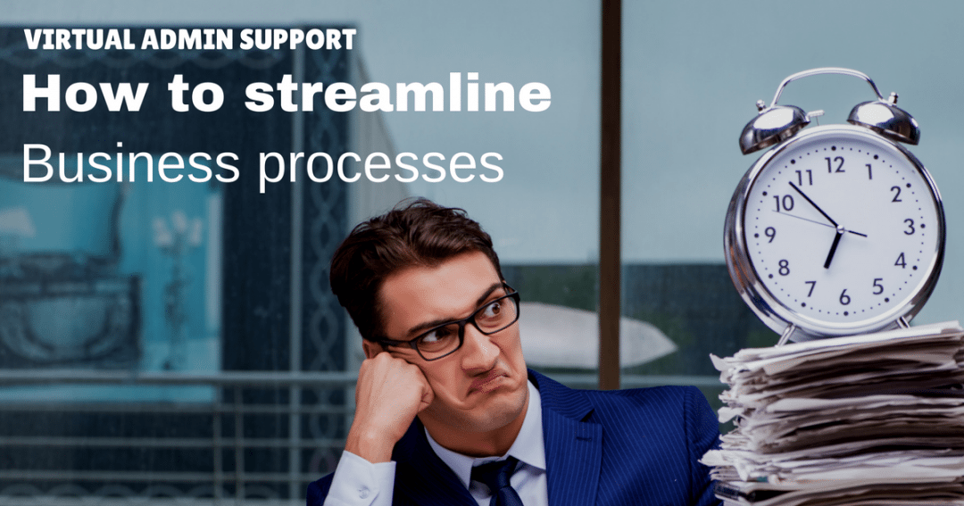 How virtual admin support can streamline your business processes | © one-resource.com
