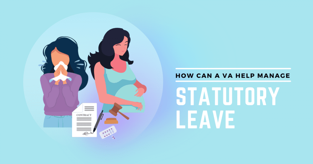 How virtual assistance services can help you manage statutory leave cover