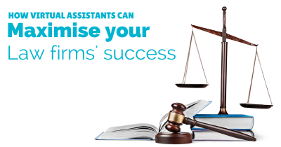 How virtual assistants can maximise your law firms success