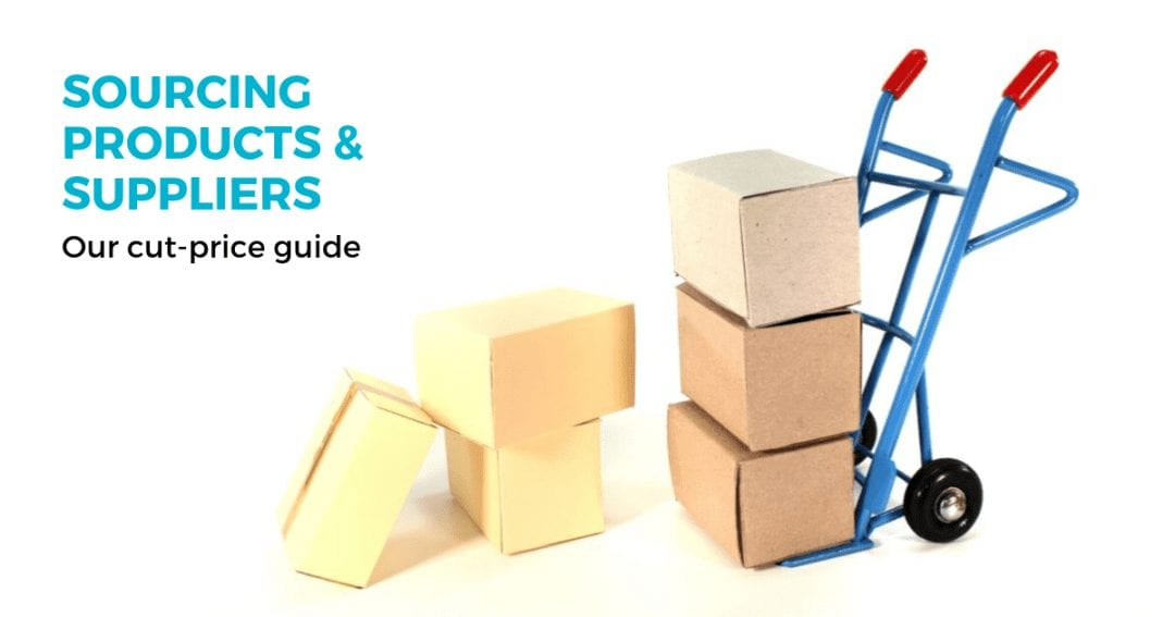 Our cut-price guide to sourcing products and suppliers