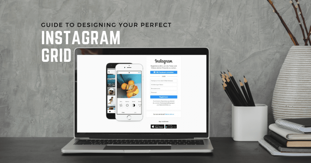 The social media marketing manager's guide to designing your Instagram grid like a pro