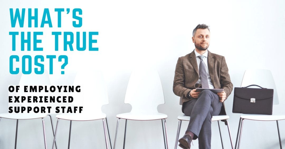 What's the true cost of employing experienced support staff | © one-resource.com