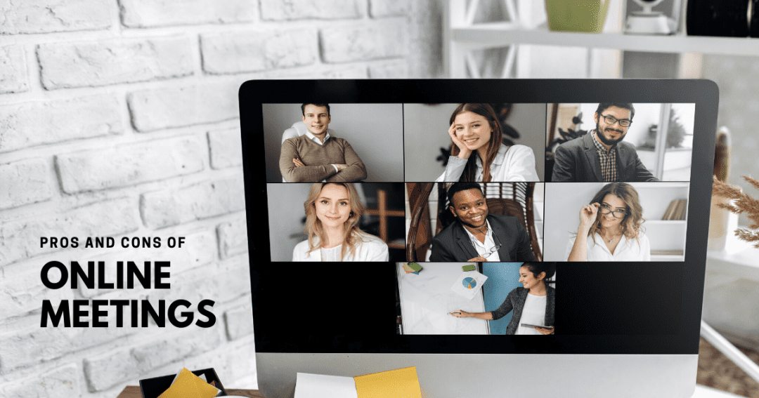 8 pros and cons of arranging business meetings online